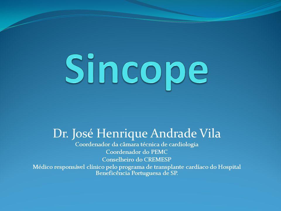 Sincope Dr. José Henrique Andrade Vila