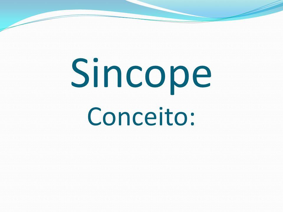 Sincope Conceito: