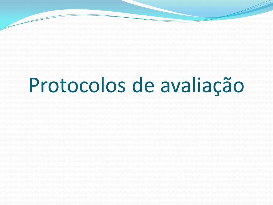 Protocolos de avaliação