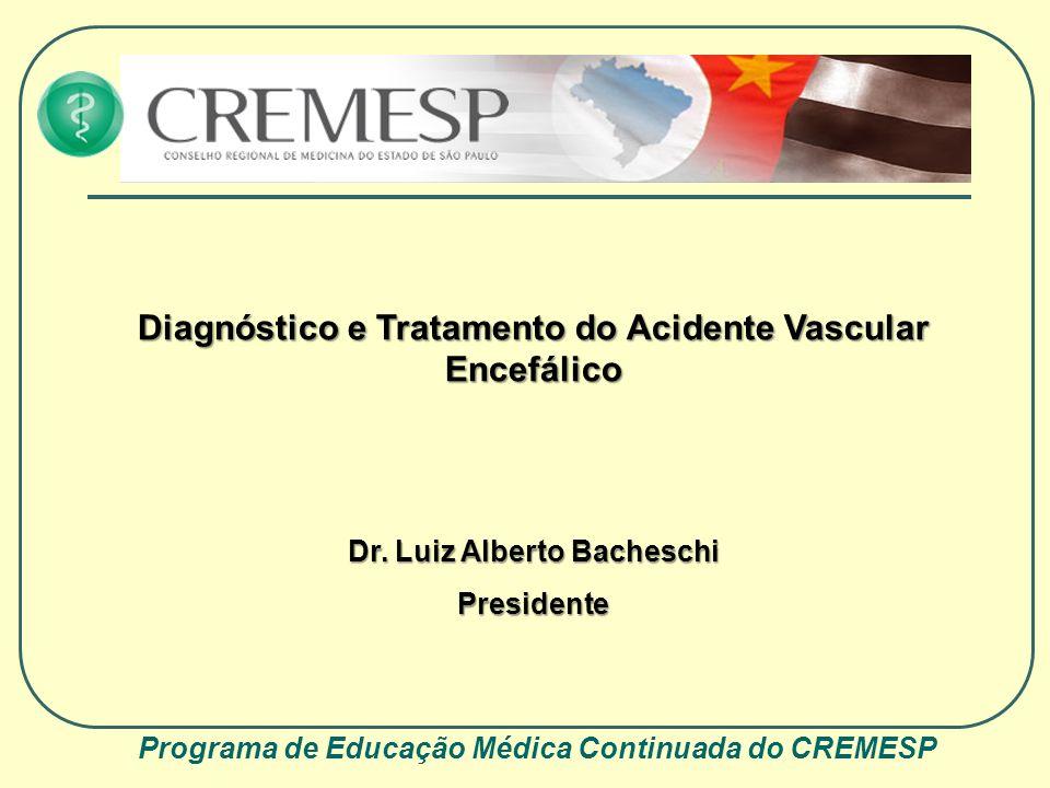 Diagnóstico e Tratamento do Acidente Vascular Encefálico