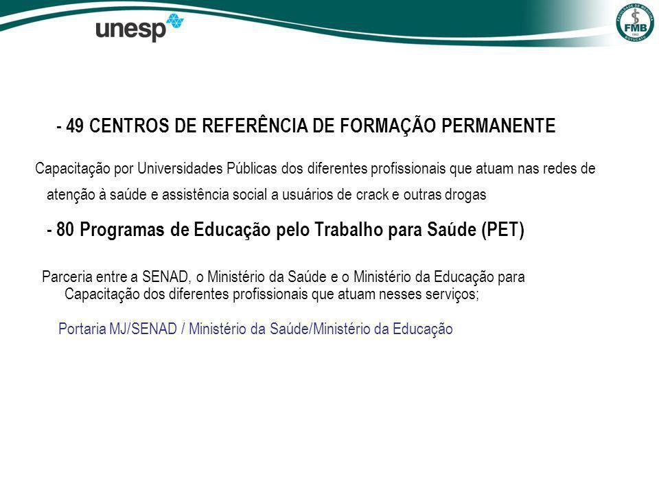 - 49 CENTROS DE REFERÊNCIA DE FORMAÇÃO PERMANENTE