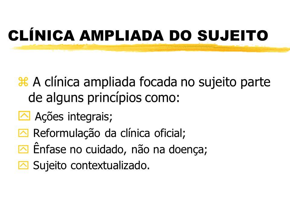 CLÍNICA AMPLIADA DO SUJEITO