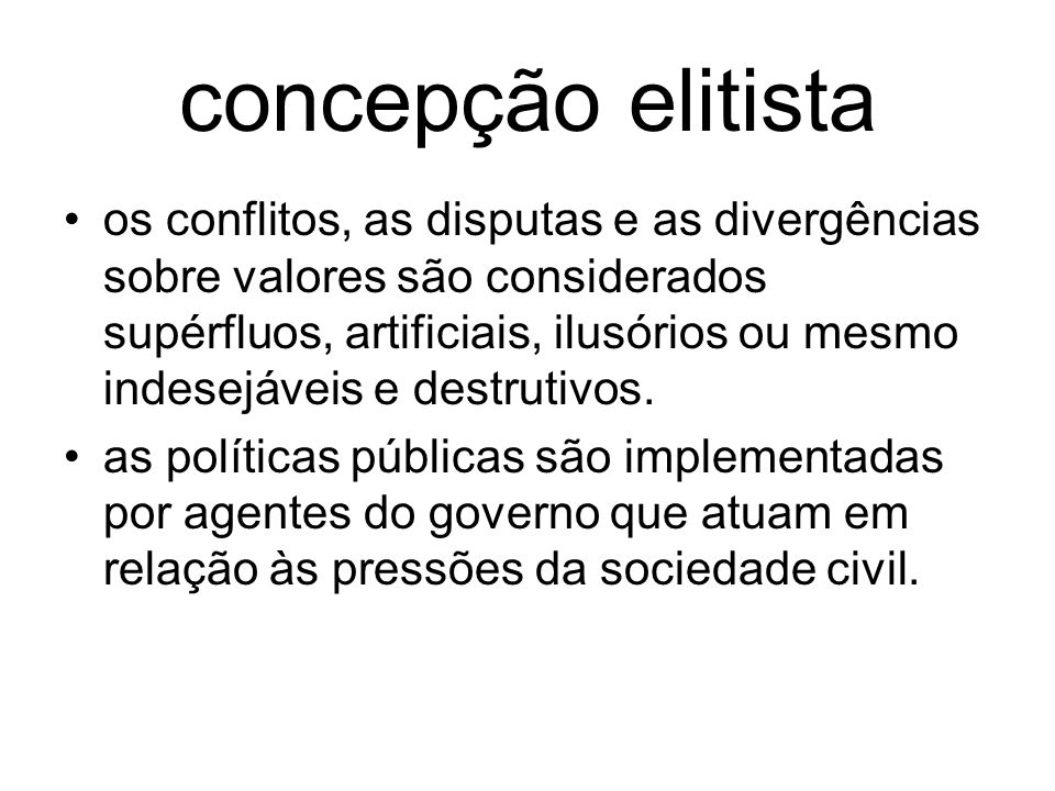 concepção elitista