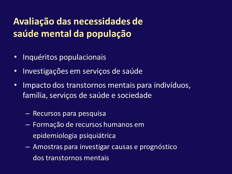 Avaliação das necessidades de saúde mental da população