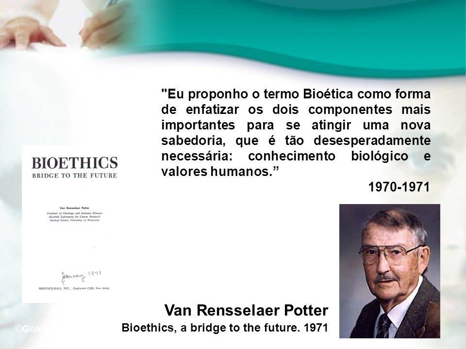 Van Rensselaer Potter Bioethics, a bridge to the future. 1971