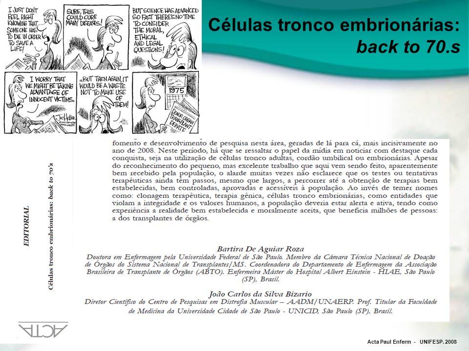 Células tronco embrionárias: back to 70.s