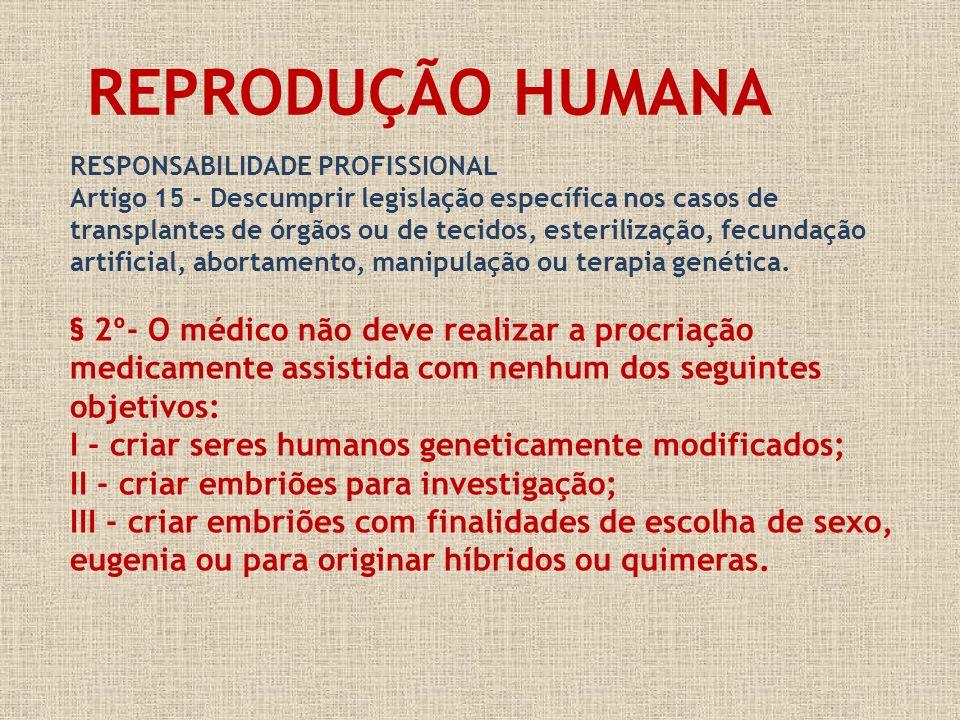 REPRODUÇÃO HUMANARESPONSABILIDADE PROFISSIONAL.