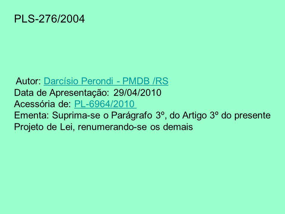 PLS-276/2004 Data de Apresentação: 29/04/2010