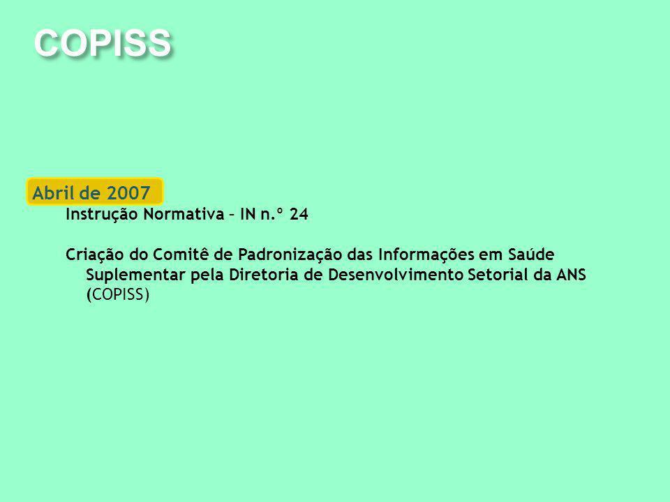 COPISS Abril de 2007 Instrução Normativa – IN n.º 24