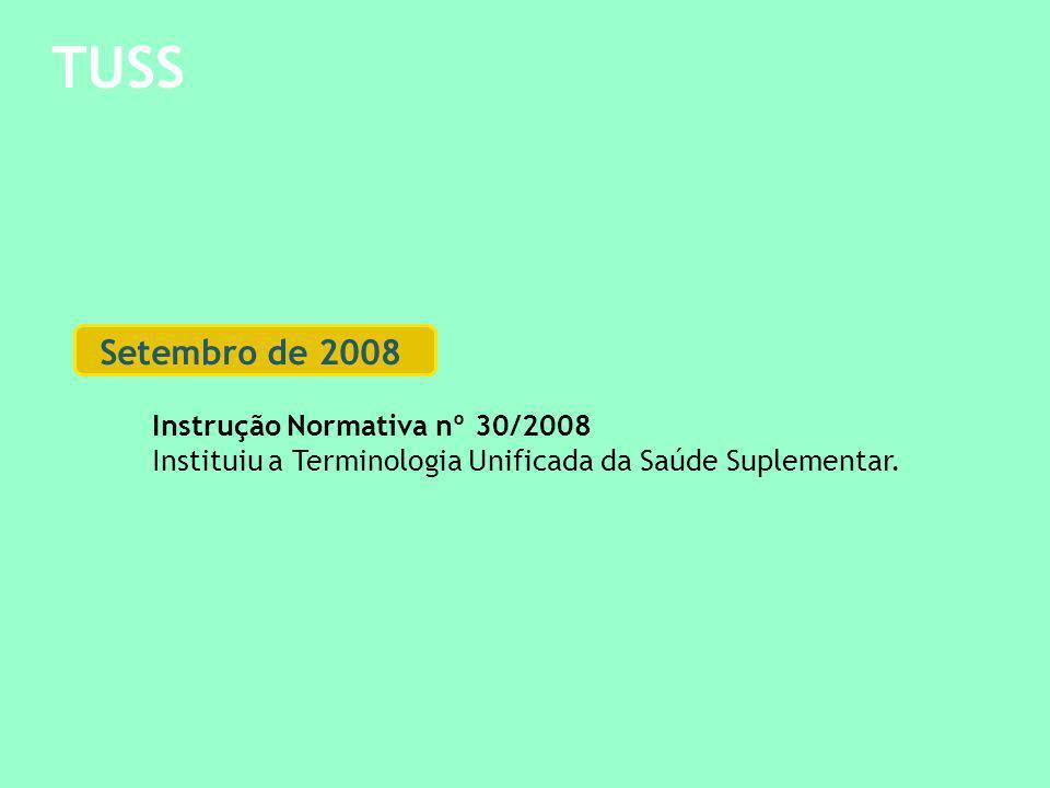 TUSS Setembro de 2008 Instrução Normativa nº 30/2008