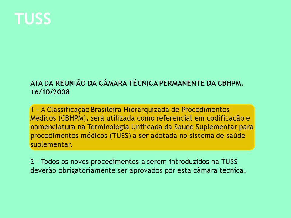 TUSS ATA DA REUNIÃO DA CÂMARA TÉCNICA PERMANENTE DA CBHPM, 16/10/2008