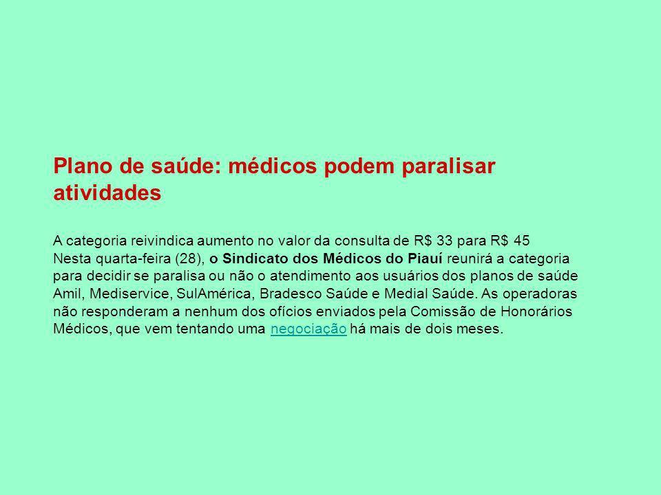 Plano de saúde: médicos podem paralisar atividades