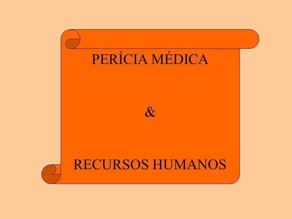 PERÍCIA MÉDICA & RECURSOS HUMANOS