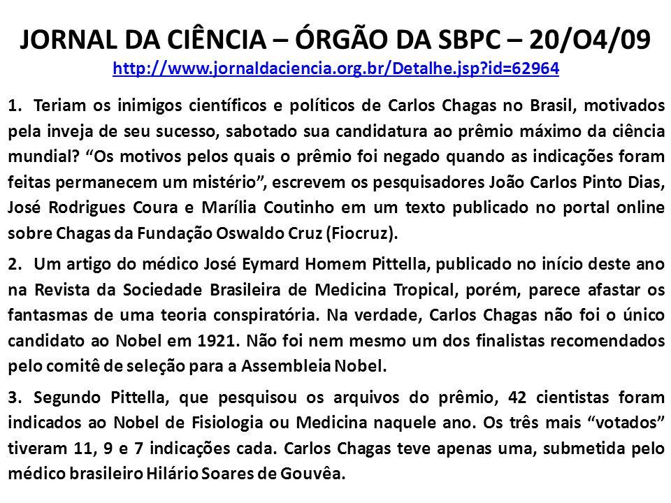 JORNAL DA CIÊNCIA – ÓRGÃO DA SBPC – 20/O4/09 http://www