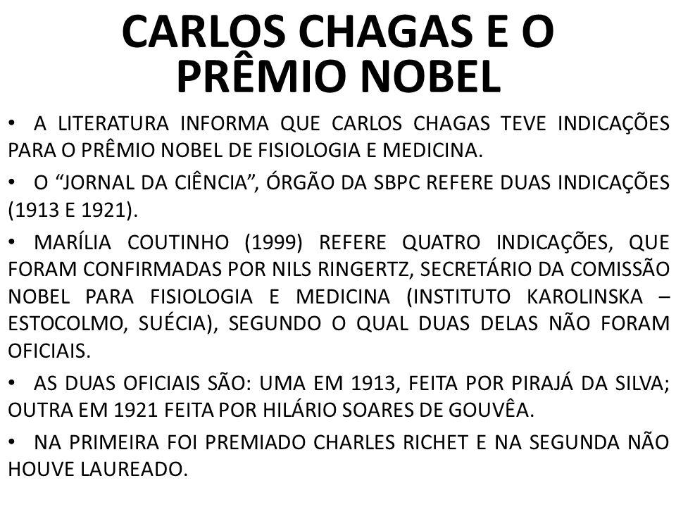 CARLOS CHAGAS E O PRÊMIO NOBEL