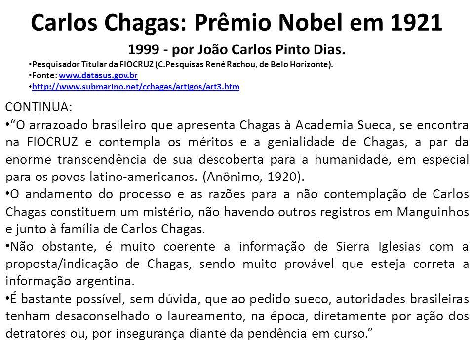 Carlos Chagas: Prêmio Nobel em 1921