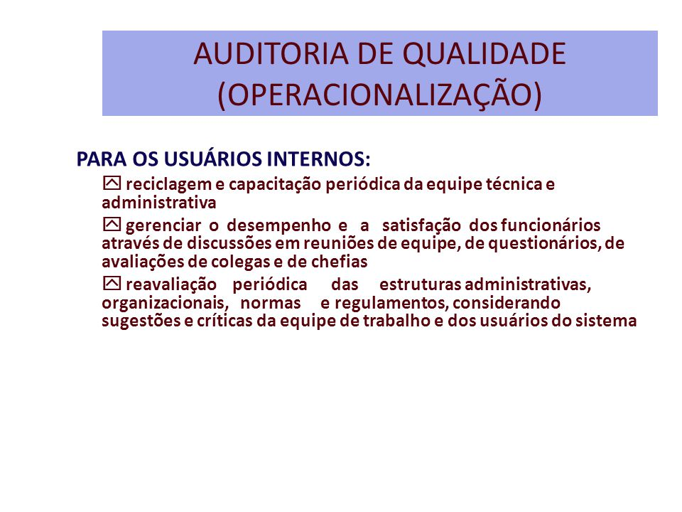 AUDITORIA DE QUALIDADE (OPERACIONALIZAÇÃO)