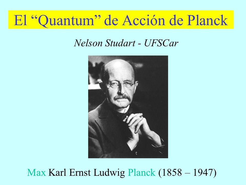 El Quantum de Acción de Planck
