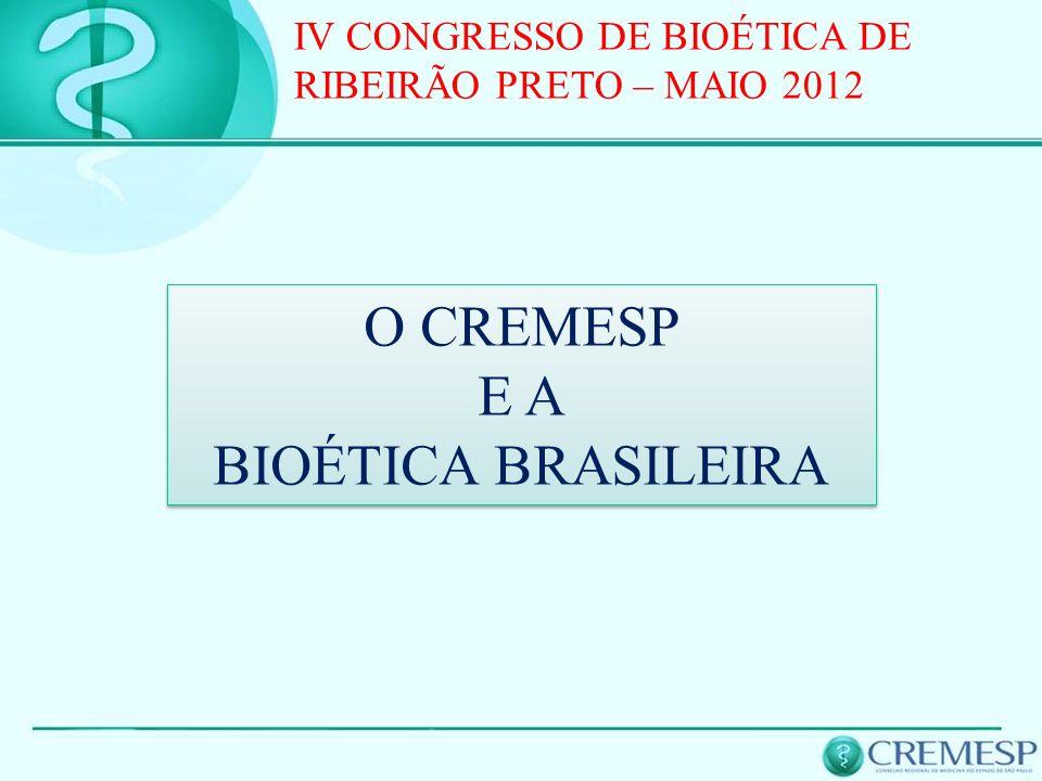 O CREMESP E A BIOÉTICA BRASILEIRA