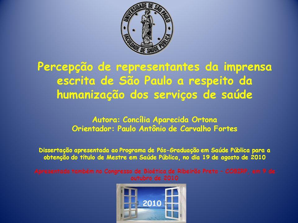 Percepção de representantes da imprensa escrita de São Paulo a respeito da humanização dos serviços de saúde