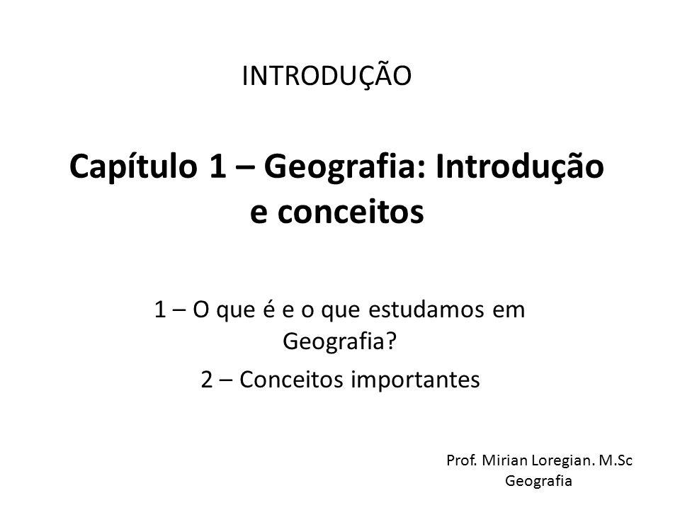 Capítulo 1 – Geografia: Introdução e conceitos
