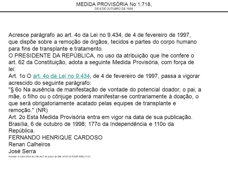 MEDIDA PROVISÓRIA No 1.718, DE 6 DE OUTUBRO DE 1998