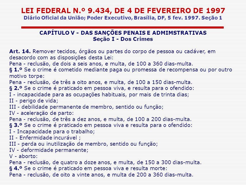 CAPÍTULO V - DAS SANÇÕES PENAIS E ADMIMSTRATIVAS