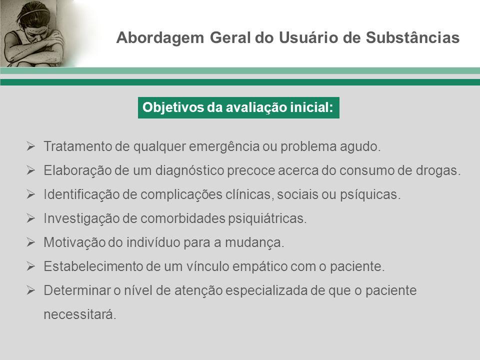 Abordagem Geral do Usuário de Substâncias