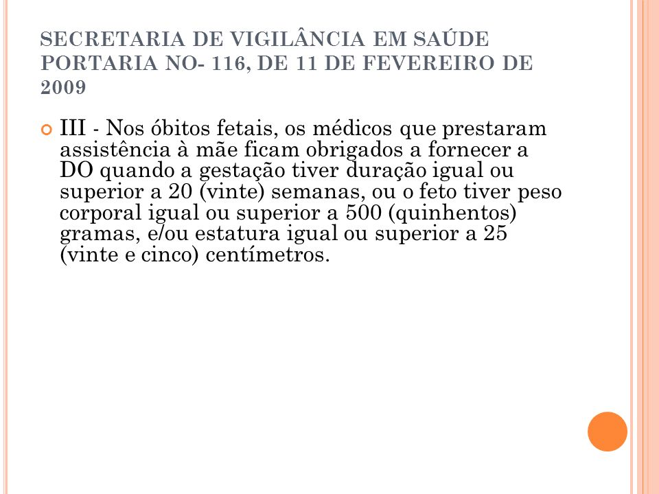 SECRETARIA DE VIGILÂNCIA EM SAÚDE PORTARIA NO- 116, DE 11 DE FEVEREIRO DE 2009