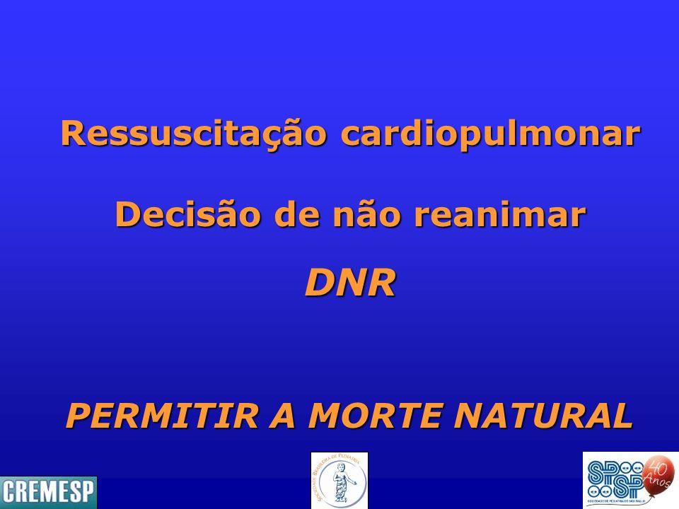 DNR Ressuscitação cardiopulmonar Decisão de não reanimar
