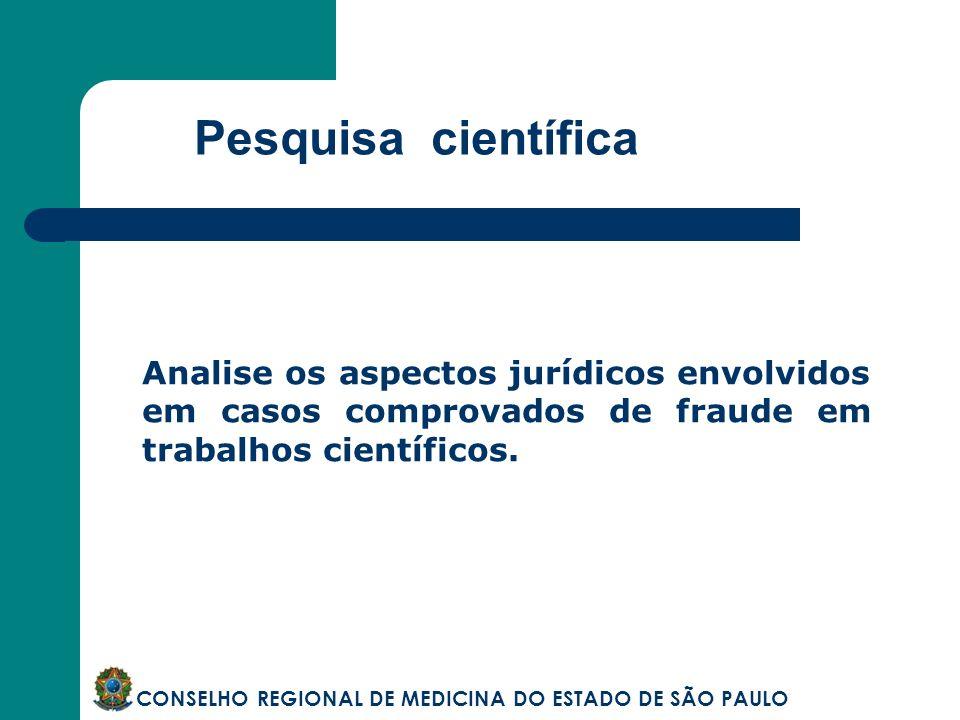 Pesquisa científicaAnalise os aspectos jurídicos envolvidos em casos comprovados de fraude em trabalhos científicos.