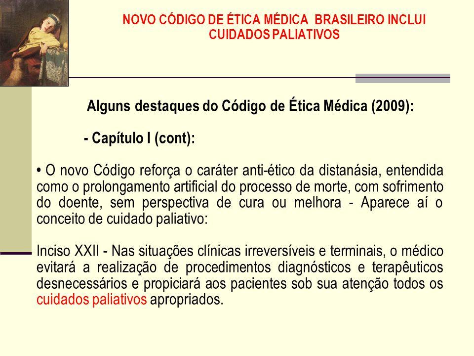 NOVO CÓDIGO DE ÉTICA MÉDICA BRASILEIRO INCLUI CUIDADOS PALIATIVOS