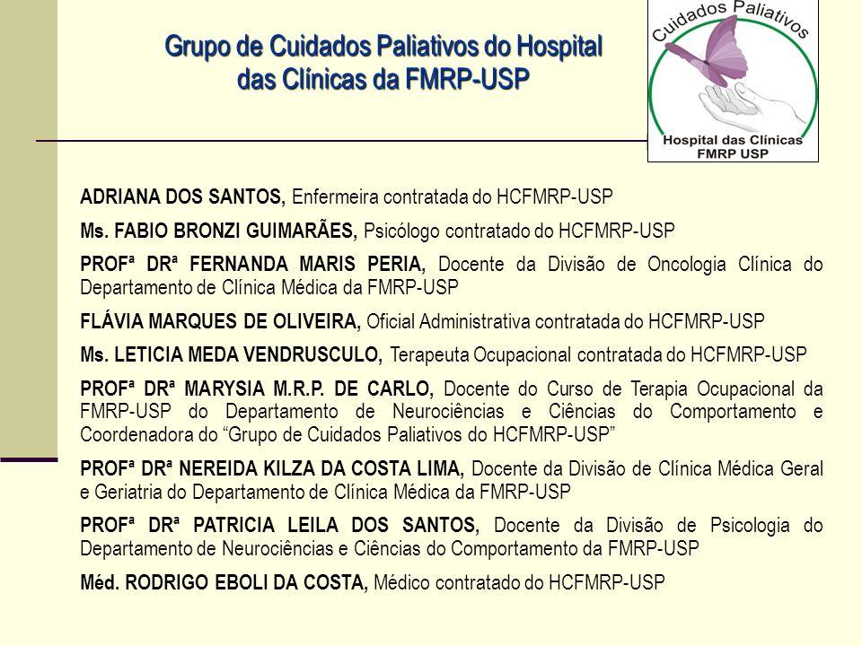 Grupo de Cuidados Paliativos do Hospital das Clínicas da FMRP-USP