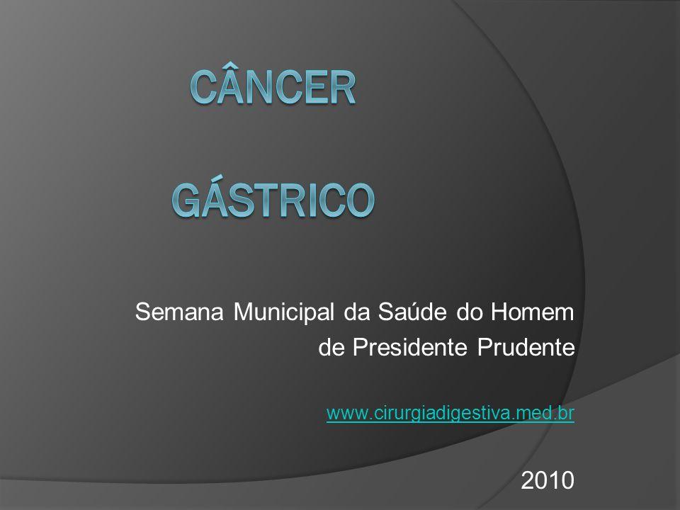 Câncer Gástrico Semana Municipal da Saúde do Homem
