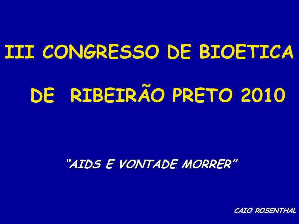 III CONGRESSO DE BIOETICA DE RIBEIRÃO PRETO 2010