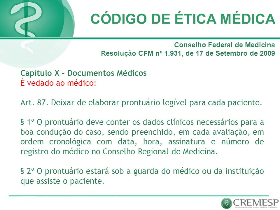 CÓDIGO DE ÉTICA MÉDICA Capítulo X – Documentos Médicos