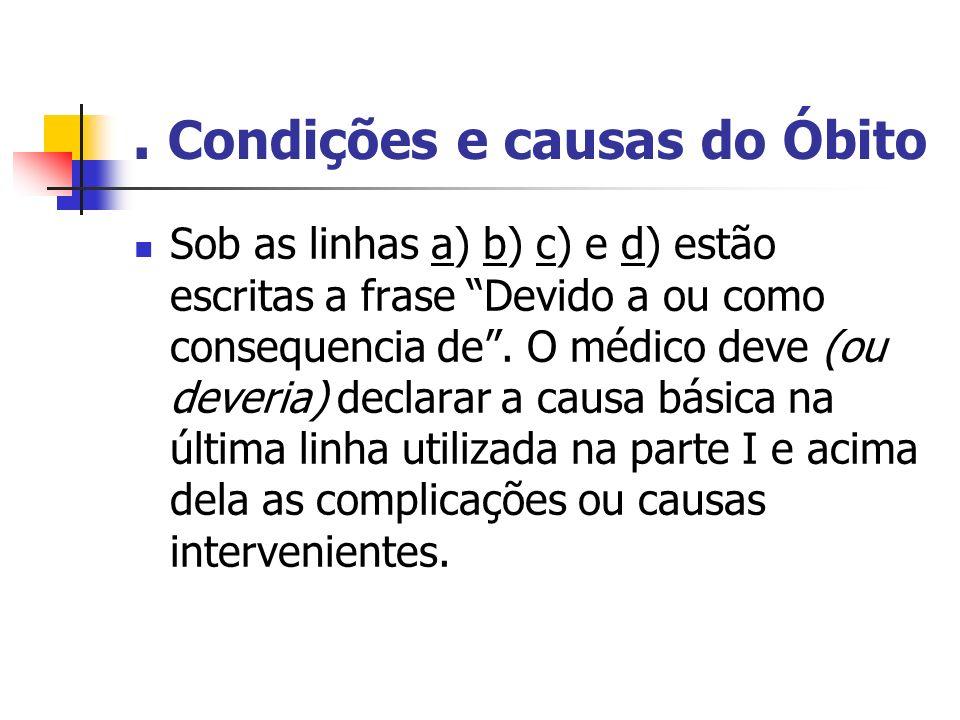 . Condições e causas do Óbito