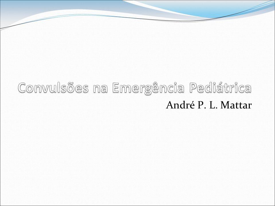 Convulsões na Emergência Pediátrica