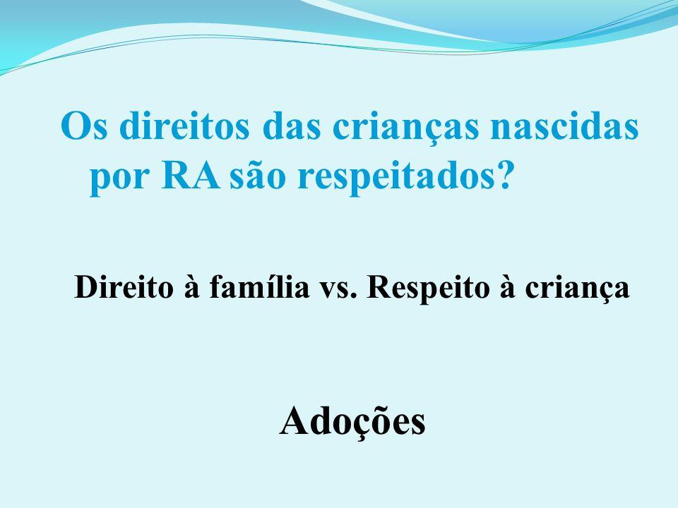 Direito à família vs. Respeito à criança
