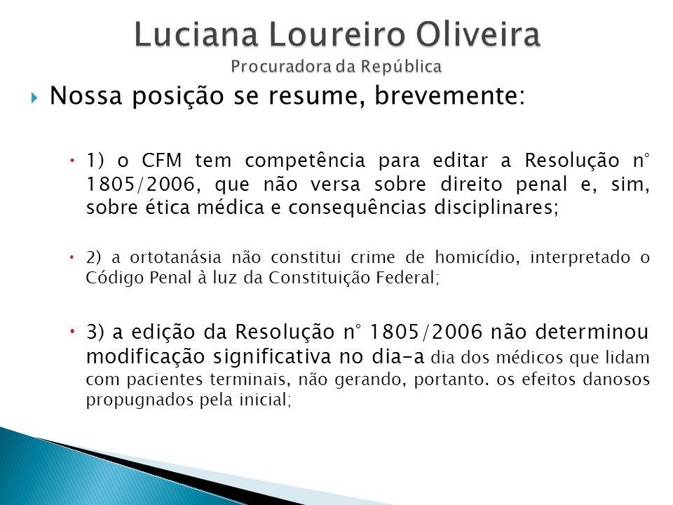 Luciana Loureiro Oliveira Procuradora da República