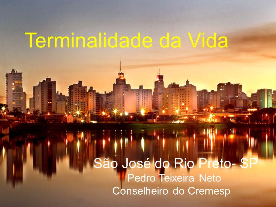Terminalidade da Vida São José do Rio Preto- SP Pedro Teixeira Neto