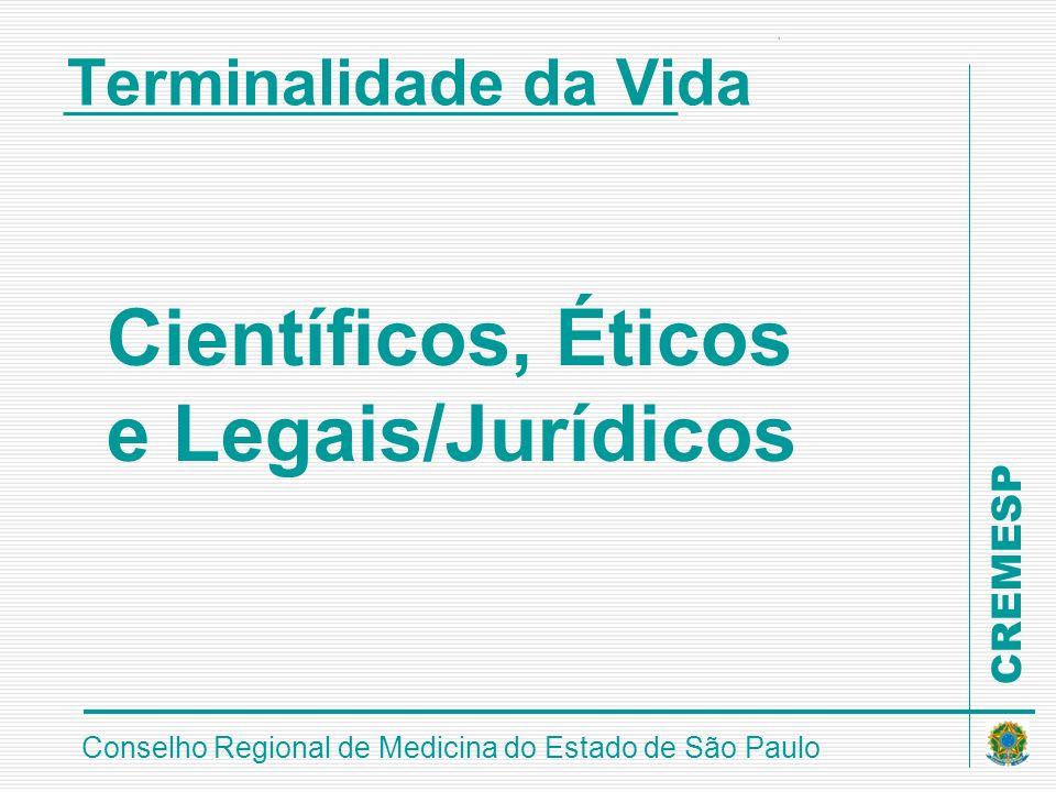 Científicos, Éticos e Legais/Jurídicos