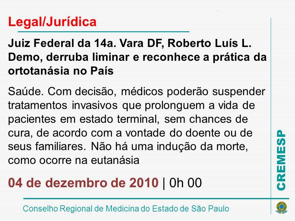 Legal/Jurídica 04 de dezembro de 2010 | 0h 00