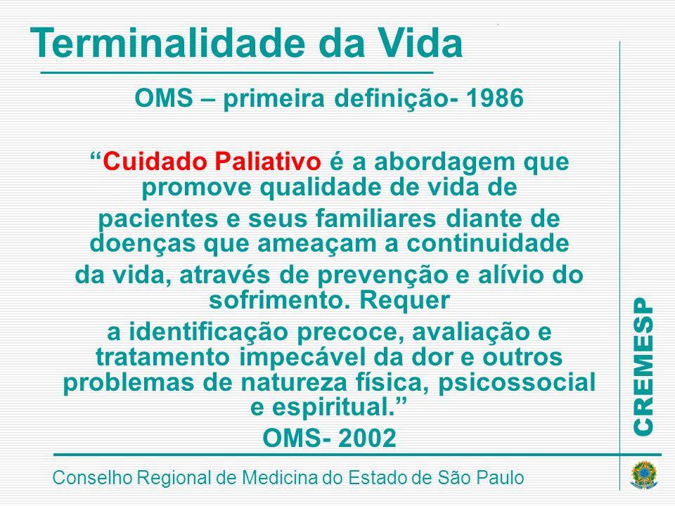Terminalidade da Vida OMS – primeira definição- 1986