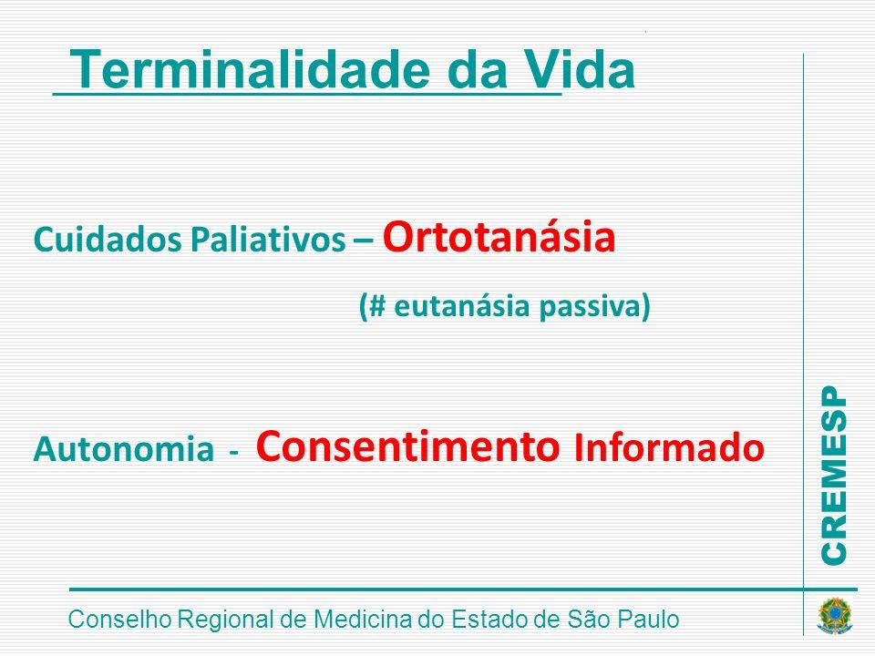 Terminalidade da Vida Cuidados Paliativos – Ortotanásia