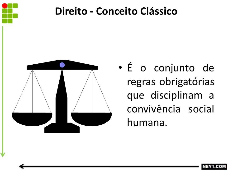 Direito - Conceito Clássico
