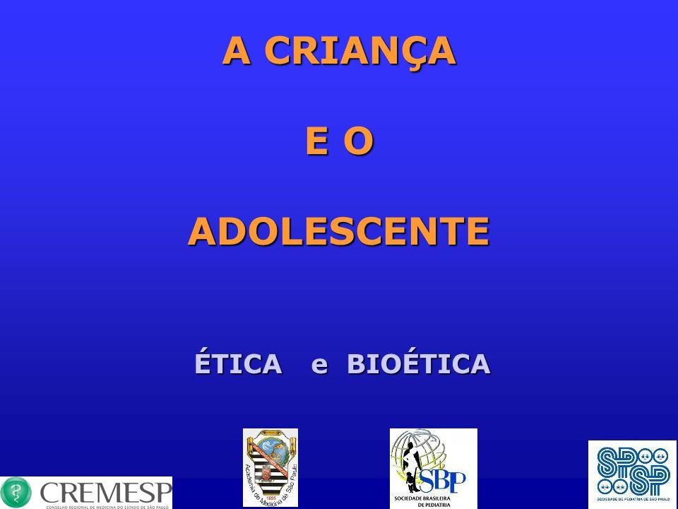 A CRIANÇA E O ADOLESCENTE