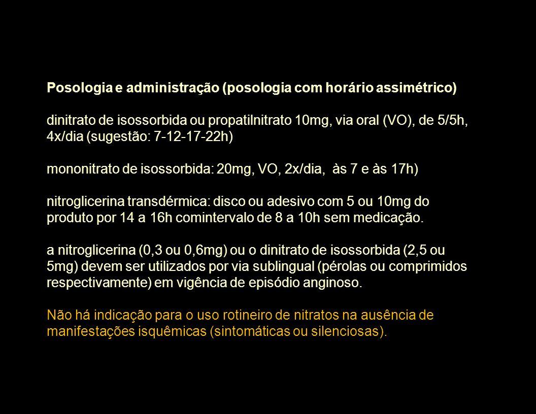 Posologia e administração (posologia com horário assimétrico)