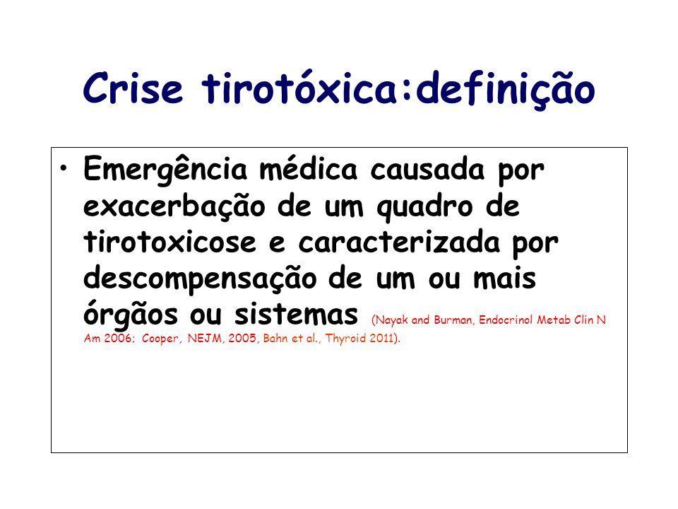 Crise tirotóxica:definição