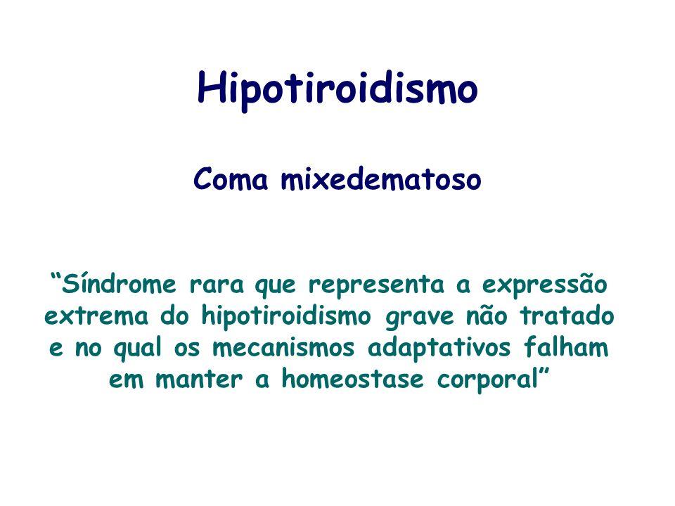 Hipotiroidismo Coma mixedematoso
